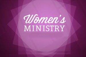Womens-Ministry-1-300x200
